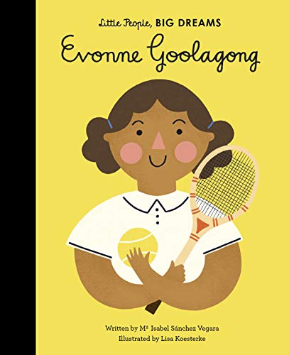 Evonne Goolagong (Little People, BIG DREAMS Book 36) (English Edition)