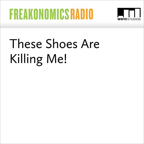 These Shoes Are Killing Me! audiobook cover art