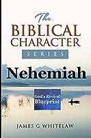 Nehemiah: God's Revival Blueprint