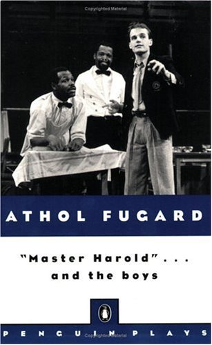 Master Harold . . . And The Boys (Penguin Plays)