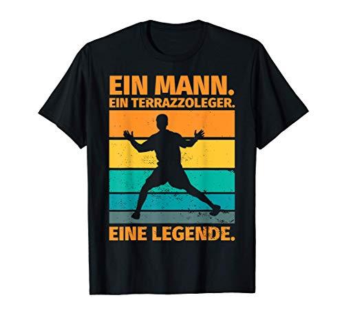 Herren Terrazzoleger Geschenk lustiger Spruch - Ein Terrazzoleger. T-Shirt