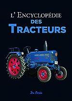 L'encyclopédie des tracteurs d'Udo Paulitz