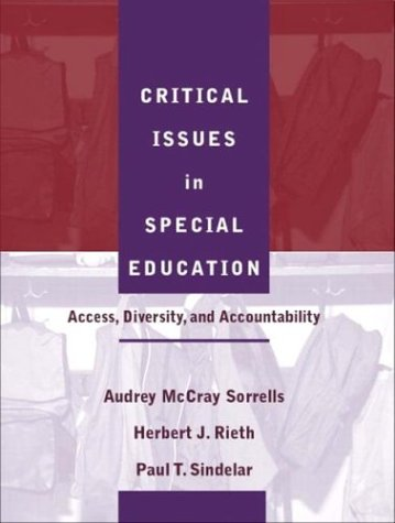 Critical Issues in Special Education: Access, Diversity, and Accountability