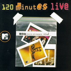 MTV's 120 Minutes Live [Import anglais]
