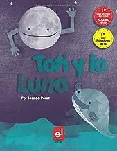 Toti y la Luna (Mundos Fantásticos) (Spanish Edition)