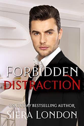 Book: Forbidden Distraction (Forbidden Series Book 1) by Siera London