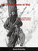 H.C. Westermann at War: Art and Manhood in Cold War America