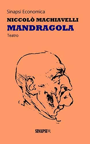 Mandragola: Commedia