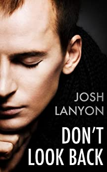 Don't Look Back by [Josh Lanyon]