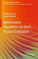Optimisation Algorithms for Hand Posture Estimation (Algorithms for Intelligent Systems)