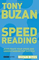 Buzan Bites: Speed Reading: Accelerate your speed and understanding for success