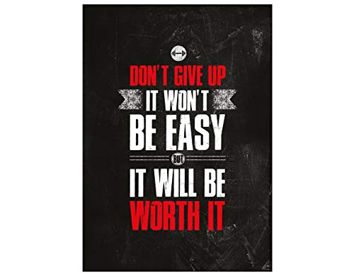 GREAT ART Motivationsposter 59,4 x 42 cm – Poster Format A2 Wandposter Fitnessposter Motivational Quotes – Don`t give up it Won`t be Easy but it Will be Worth it – Nr.1