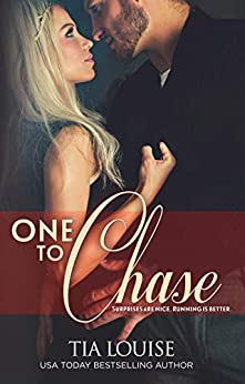 One to Chase (One To Hold Book 7) by [Tia Louise]