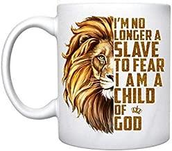 Lion Iâ€m no longer a slave to fear i am a child of god coffee mug 11 oz