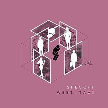 Specchi (feat. Tamì)