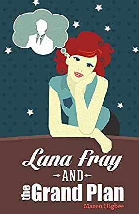 Lana Fray and the Grand Plan