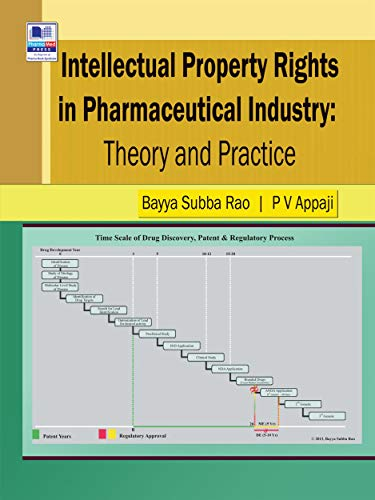 Intellectual Property Rights in Pharmaceutical Industry: Theory and Practice (English Edition)