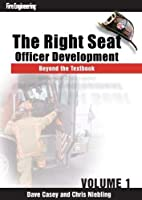 The Right Seat: Officer Development Beyond the Textbook [DVD]
