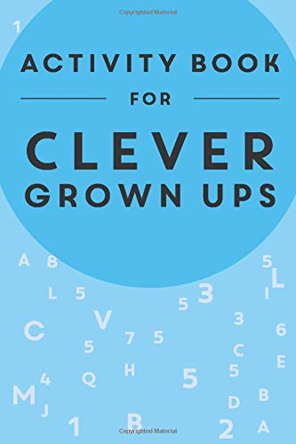 Activity Book for Clever Grown Ups