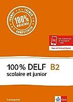 100 % DELF B2 scolaire et junior - Trainingsheft. Buch + Online-Angebot