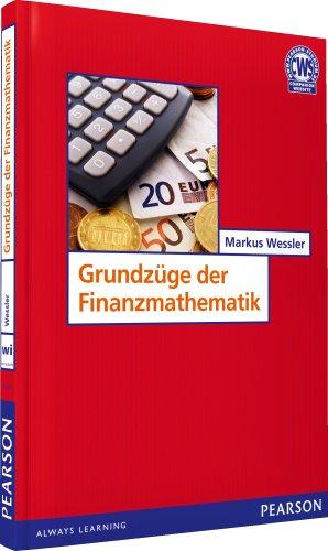 Grundzüge der Finanzmathematik (Pearson Studium - Economic BWL)