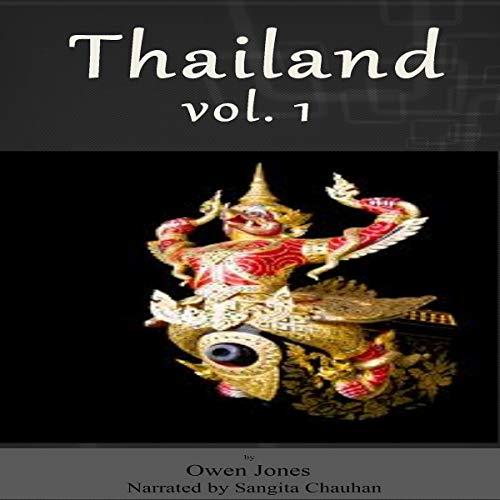 Thailand: Vol. 1 Audiobook By Owen Jones cover art