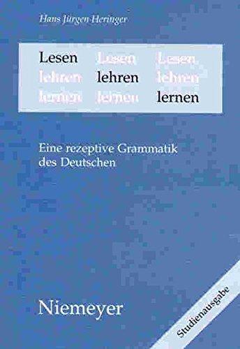 Lesen lehren lernen: Eine rezeptive Grammatik des Deutschen by Hans Jürgen Heringer (1989-01-01)