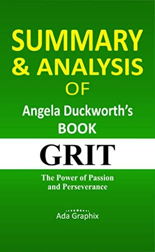 Summary Analysis of Angela Duckworth s Book Grit The Power of Passion and Perseverance product image