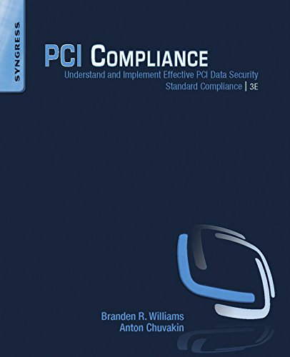 PCI Compliance: Understand and Implement Effective PCI Data Security Standard Compliance (English Edition)