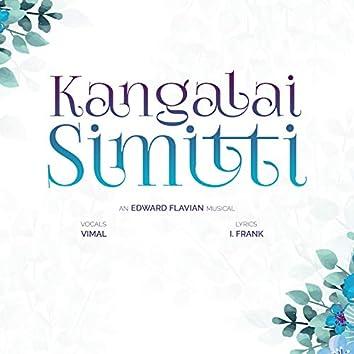 Kangalai Simitti (The Wink of Her Eyes)