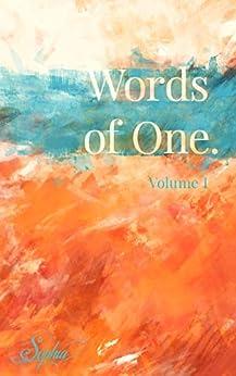Words of One: Volume I (Words of One. Book 1) by [Sophia Love, Dustin Beelow]