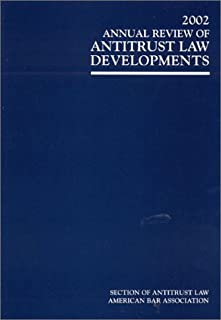 2002 Annual Review of Antitrust Law Developments