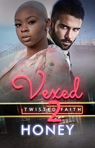 Vexed 2: Twisted Faith (King Family)