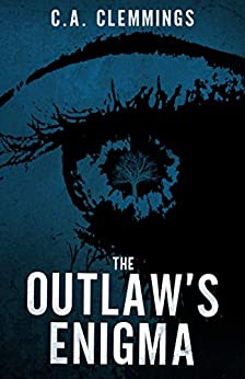 The Outlaw's Enigma by [C.A. Clemmings]