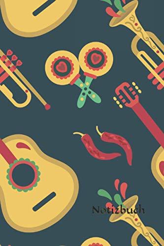 Notizbuch: Mexiko Notizbuch | 6x9 Zoll DIN A5 | 120 Seiten Punktraster | Gitarrist Notizheft | Mexiko Muster Tagebuch | Gitarre Notebook