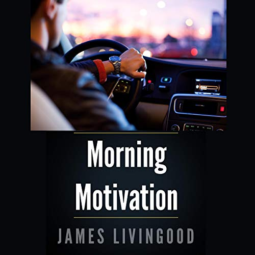 Morning Motivation Series: The Best Fantasy and Sci Fi Short Stories for Your Daily Commute audiobook cover art