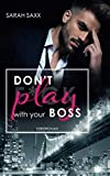 Don't play with your Boss (New York Boss-Reihe, Band 1)
