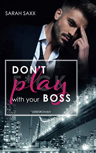 Don't play with your Boss
