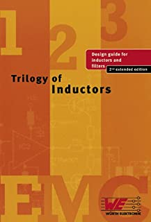 Trilogy of Inductors (design guide for inductors and filters)