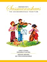 やさしく弾ける 初心者のための弦楽三重奏曲集/ザスマンスハウス編曲: 演奏用スコア