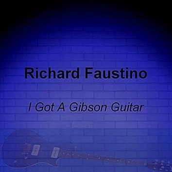 I Got a Gibson Guitar