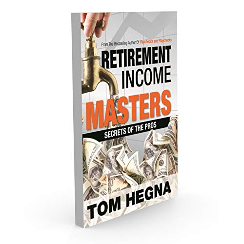 Retirement Income Masters Secrets of the Pros [Hardcover]