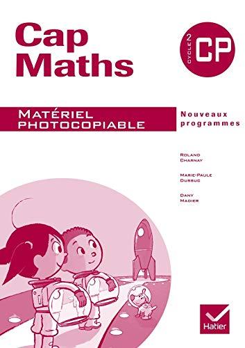 Cap Maths CP éd. 2009 - Matériel photocopiable