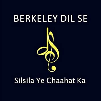 Silsila Ye Chahat Ka (live)