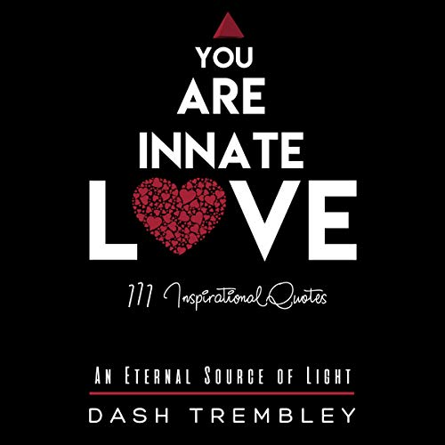 You Are Innate Love: An Eternal Source of Light audiobook cover art