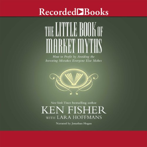 The Little Book of Market Myths audiobook cover art