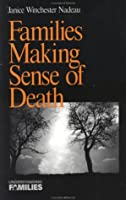 Families Making Sense of Death (Understanding Families series)