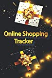 Online Shopping Tracker: Super Notebook,Organizer,Log Book. Keep track of your personal, business and household online purchases.(6' x 9', quality 110 ... Christmas birthday weddings anniversaries