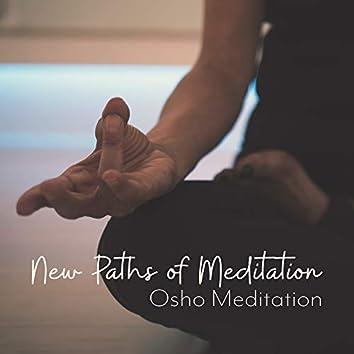 New Paths of Meditation