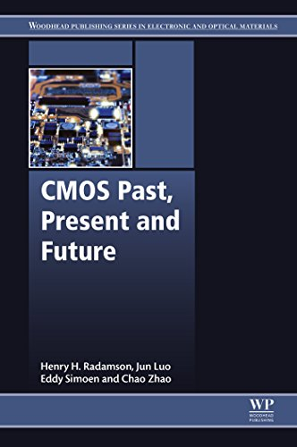 CMOS Past, Present and Future (Woodhead Publishing Series in Electronic and Optical Materials) (English Edition)
